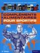 GUIDE DES COMPLEMENTS ALIMENTAIRES SPORT F. DELAVIER M. GUND VIGOT