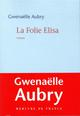 BLEUE - LA FOLIE ELISA AUBRY GWENAELLE MERCURE DE FRAN