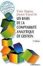 LES BASES DE LA COMPTABILITE ANALYTIQUE, 2E ED.