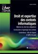 DROIT ET EXPERTISE DES CONTRATS INFORMATIQUES  2E EDITION