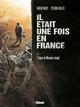 IL ETAIT UNE FOIS EN FRANCE - TOME 01 - L'EMPIRE DE MONSIEUR JOSEPH