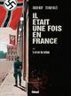 IL ETAIT UNE FOIS EN FRANCE - TOME 02 - LE VOL NOIR DES CORBEAUX
