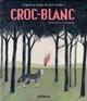 CROC-BLANC KERLOC H+SEGOVIA Glénat