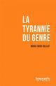 La tyrannie du genre Duru-Bellat Marie Presses de Sciences Po