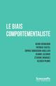 LE BIAIS COMPORTEMENTALISTE COLLECTIF SCIENCES PO