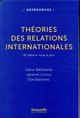 THEORIE DES RELATIONS INTERNATIONALES (6E EDITION)