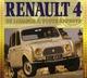 RENAULT 4, UN LOSANGE A TOUTE EPREUVE THIBAUT AMANT ETAI
