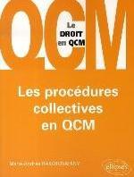 LES PROCEDURES COLLECTIVES EN QCM