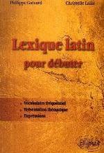 LEXIQUE LATIN POUR DEBUTER