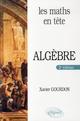 LES MATHS EN TETE  -  ALGEBRE (2E EDITION)