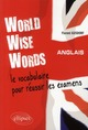 WORLD WISE WORDS ANGLAIS LE VO