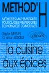 LA CUISINE AUX EPICES (CLASSES PREPAS ECONOMIQUES ET COMMERCIALES)
