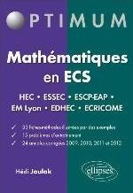 MATHEMATIQUES EN ECS - FICHES-METHODES, PROBLEMES ET ANNALES CORRIGEES - HEC - ESSEC - ESCP-EAP - EM