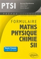 FORMULAIRE : MATHEMATIQUES - PHYSIQUE-CHIMIE -SII - PTSI
