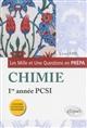 LES 1001 QUESTIONS DE LA CHIMIE EN PREPA - 1RE ANNEE PCSI - PROGRAMME 2013