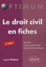 LE DROIT CIVIL EN FICHES 2E EDITION
