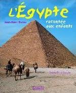 EGYPTE RACONTEE AUX ENFANTS (L')
