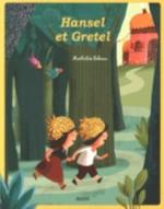 HANSEL ET GRETEL -  NOUVELLE EDITION Lebeau Mathilde Auzou