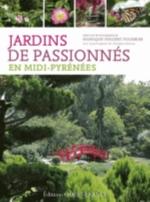 JARDINS DE PASSIONNES EN MIDI-PYRENEES