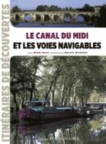 LE CANAL DU MIDI ET LES VOIES NAVIGABLES