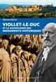 VIOLLET LE DUC ET SAUVEGARDE DES MONUMENTS HIST. Crochet Bernard Ouest-France