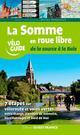 SOMME EN ROUE LIBRE DE LA SOURCE A LA BAIE Bonduelle Michel Ouest-France