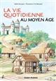 VIE QUOTIDIENNE AU MOYEN-AGE Cassagnes-Brouquet Sophie Ouest-France