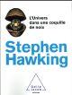 L'UNIVERS DANS UNE COQUILLE DE NOIX HAWKING STEPHEN JACOB