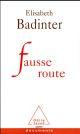 FAUSSE ROUTE Badinter Élisabeth O. Jacob