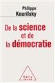 DE LA SCIENCE ET DE LA DEMOCRATIE PHILIPPE KOURILSKY JACOB