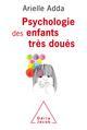 PSYCHOLOGIE DES ENFANTS TRES DOUES ADDA JACOB
