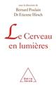 LE CERVEAU EN LUMIERES HIRSCH/POULAIN JACOB