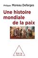 UNE HISTOIRE MONDIALE DE LA PAIX   IDEES POUR LE FUTUR