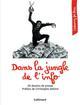 DANS LA JUNGLE DE L'INFO   60 DESSINS DE PRESSE