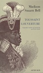 TOUSSAINT LOUVERTURE - BIOGRAPHIE