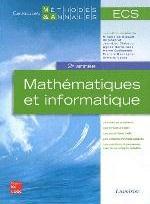 MATHEMATIQUES ET INFORMATIQUE ECS 2E ANNEE (COLLECTIONS METHODES & ANNALES)