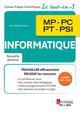 INFORMATIQUE MP - PC - PT - PSI (COLLECTION LE TOUT-EN-1)