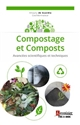 COMPOSTAGE ET COMPOSTS (COLLECTION ENVIRONNEMENT)