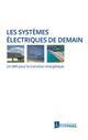 LES SYSTEMES ELECTRIQUES DE DEMAIN