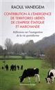 CONTRIBUTION A L'EMERGENCE DE TERRITOIRES LIBERES DE L'EMPRISE ETATIQUE ET MARCHANDE - REFLEXIONS SU