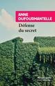 DEFENSE DU SECRET DUFOURMANTELLE ANNE Rivages