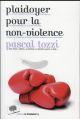 PLAIDOYER POUR LA NON-VIOLENCE