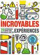 INCROYABLES EXPERIENCES BEATTIE ROB/PEET SAM POMMIER