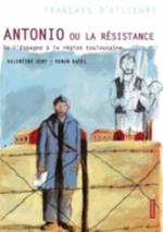ANTONIO OU LA RESISTANCE
