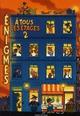ENIGMES A TOUS LES ETAGES T.2
