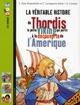 LA VERITABLE HISTOIRE DE THORDIS, LA PETITE VIKING QUI PARTIT A LA DECOUVERTE DE L'AMERIQUE