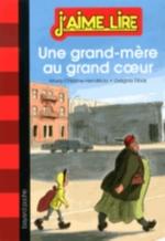 UNE GRAND-MERE AU GRAND COEUR