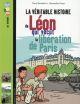 LA VERITABLE HISTOIRE DE LEON, QUI VECUT LA LIBERATION DE PARIS Bernabot Yann Bayard Jeunesse