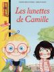 LES LUNETTES DE CAMILLE Brun-Cosme Nadine Bayard Jeunesse