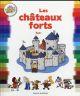 LES CHATEAUX FORTS Fichou Bertrand Bayard Jeunesse